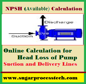 Formulas of pump NPSH Calculation |head loss in suction and delivery