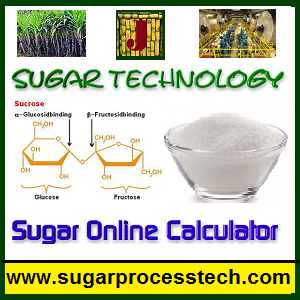 sugar industry technologies and online calculator - sugarprocesstech