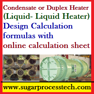 Liquid- Liquid Heater (Condensate or Duplex juice Heater) Calculation - sugarprocesstech