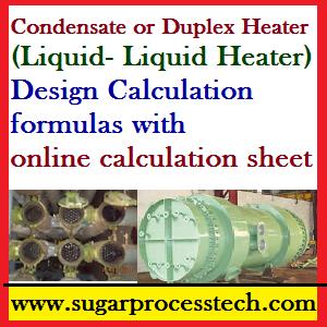 Liquid- Liquid Heater (Condensate or Duplex juice Heater) Calculation