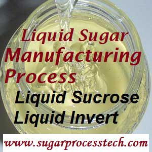 How to make liquid sugar or liquid invert from sugar cane- sugar process tech