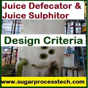 Juice Defecator and Juice Sulphitor Design Criteria