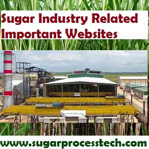 Sugar Industry Related Important links | World wide sugar cane & sugar technology related research institutes and sugar technologists associations.