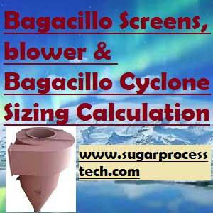 Role of Bagacillo in vacuum filter | bagacillo cyclone Capacity Calculation
