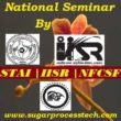 All India Seminar Organized by STAI | IISR | NFCSF | National Seminar Conducted by STAI | IISR | NFCSF on Sugar Industry