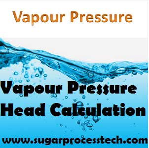 Vapour pressure definition | Vapour pressure of water at different temperatures from 0 oC to 370 oC | Vapour pressure head of liquids calculation for NPSH