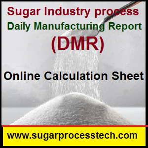 Daily Manufacturing Report (DMR) for sugar process industry - sugarprocesstech