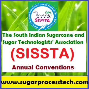 SISSTA Annual Convention | South Indian Sugarcane and Sugar Technologists' Association | sugarprocesstech