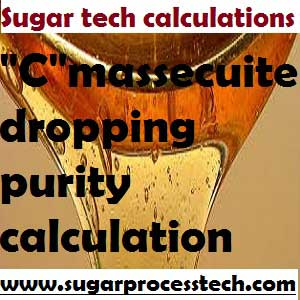 C massecuite final purity calculation |Grain Quantity requirement for C CVP