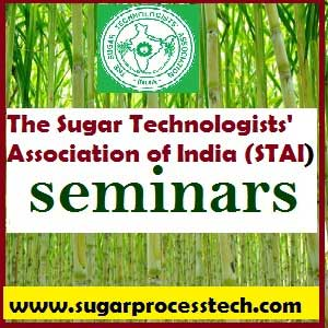 The Sugar Technologists' Association of India (STAI) seminars - sugarprocesstech - STAI 2018 - 76 Annual Convention & International Sugar Expo 2018